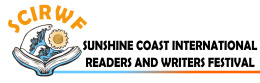 Sunshine Coast International Readers and Writers Festival Inc - when words are your passion
